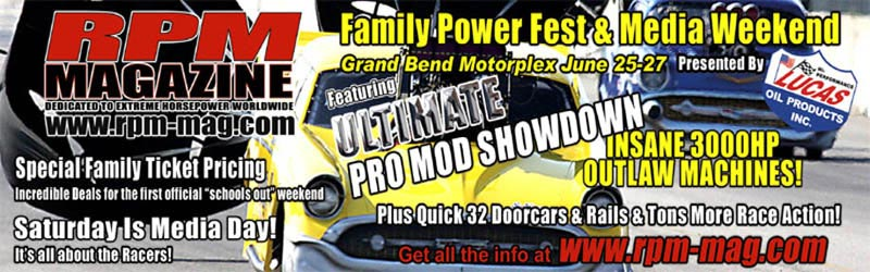 RPM PowerFest & Media Weekend Presented by Lucas Oil Products
